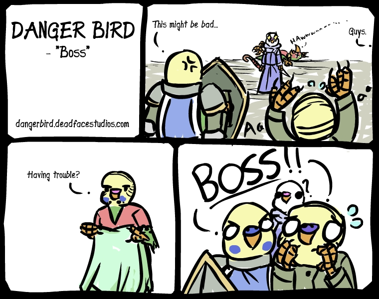 Henry the Innkeeper probably let Boss Bird know that these dork birds were making a racket.