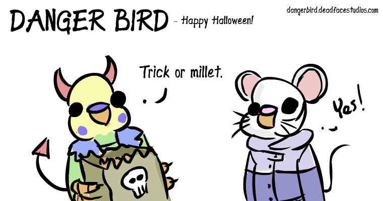 Danger Bird is a devil and White Bird is a mouse